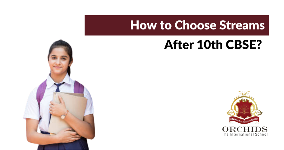 How to Choose Appropriate Education Streams After 10th CBSE?