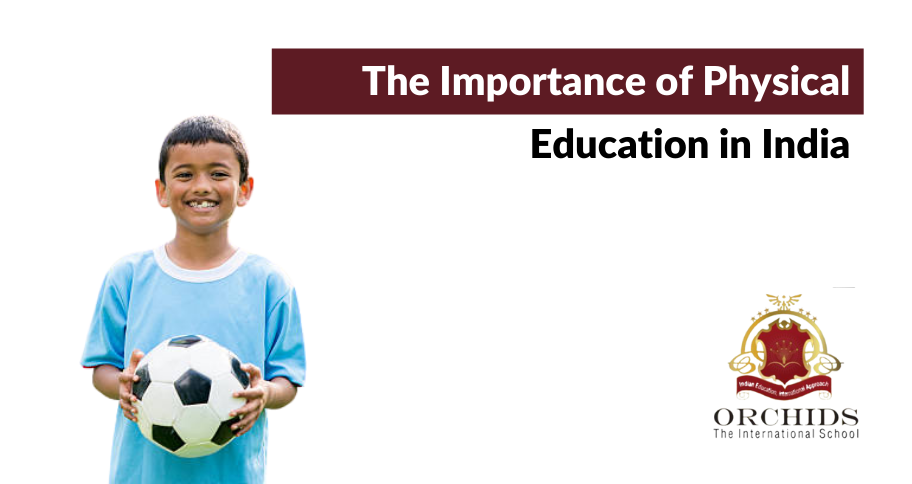 Why Do Parents Need to Pay Attention to Physical Education in India?