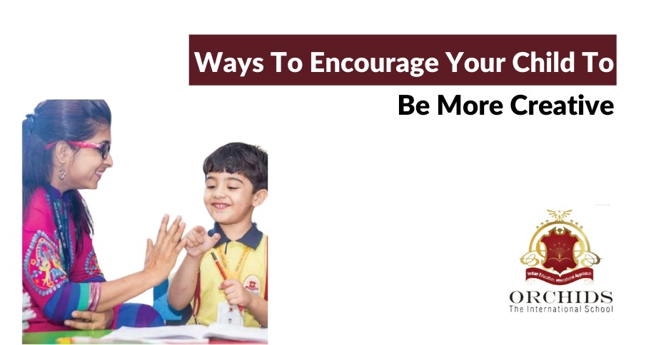 Creative Ways to Encourage your Child to be More Creative through Arts and Crafts
