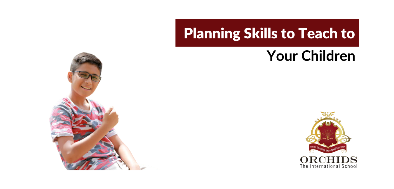 Planning Skills to Teach to Your Children