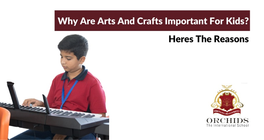 Know the Importance of Arts and Crafts for Kids