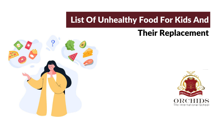 Unhealthy Food For Kids And Their Replacement