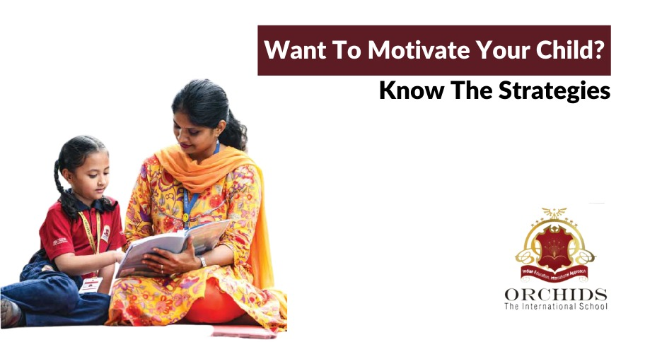7 Best Possible Ways To Keep Child Motivated