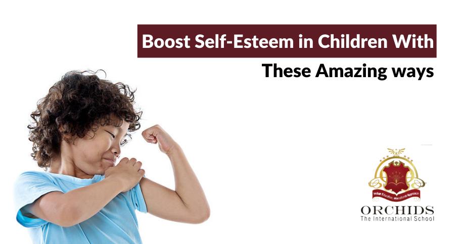 5 ingenious ways to boost the self-esteem in children