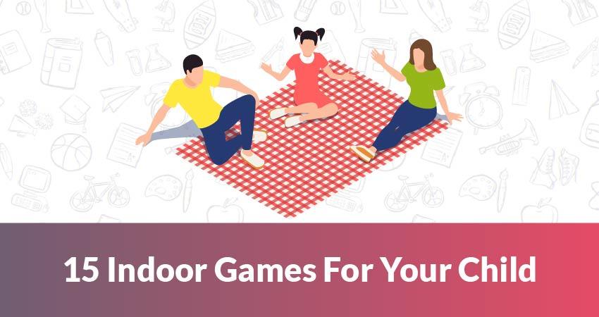 15 Indoor Games for Kids