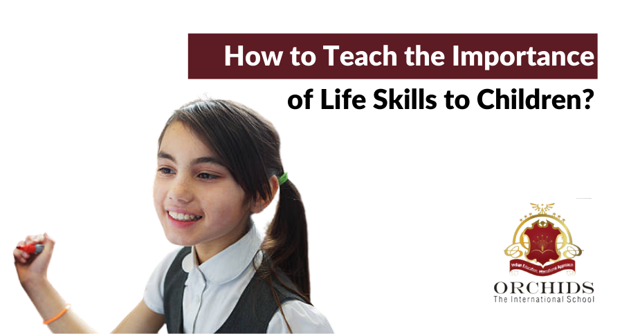 How Do You Teach Kids the Importance of Life Skills?