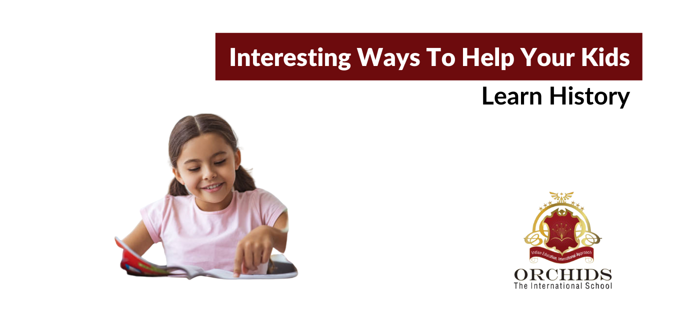 How to help your kids learn history