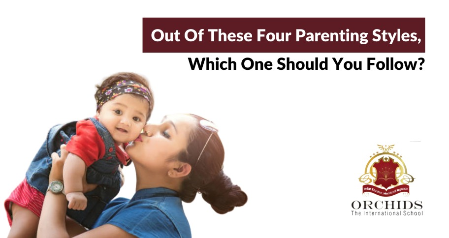 Wondering Which Parenting Styles To Follow? We Have Got You Covered!