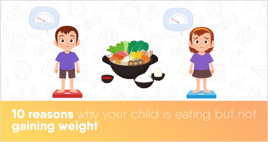 10 Reasons Why Your Kid Is Not Gaining Weight