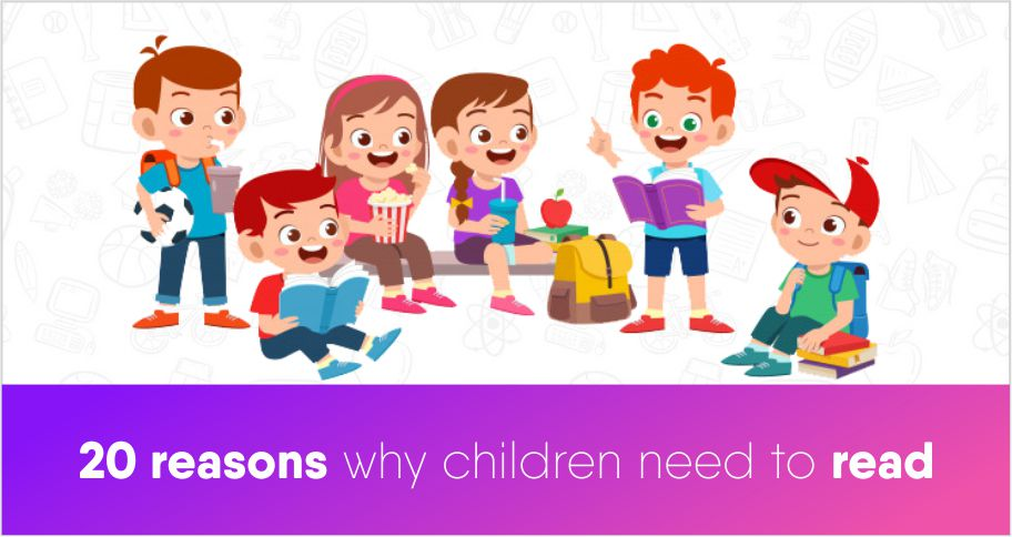 20 Reasons Why Children Need To Read