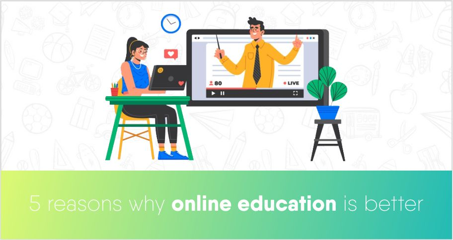 5 reasons why online education is better