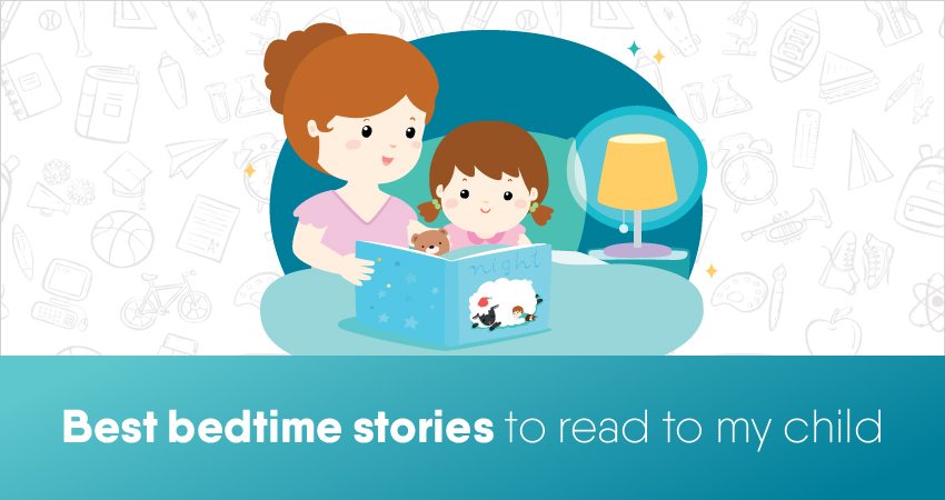 Best bedtime stories to read to my child
