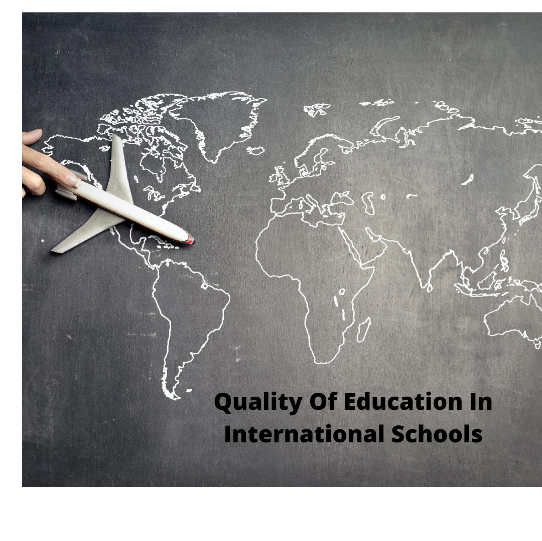 Quality Of Education In International Schools