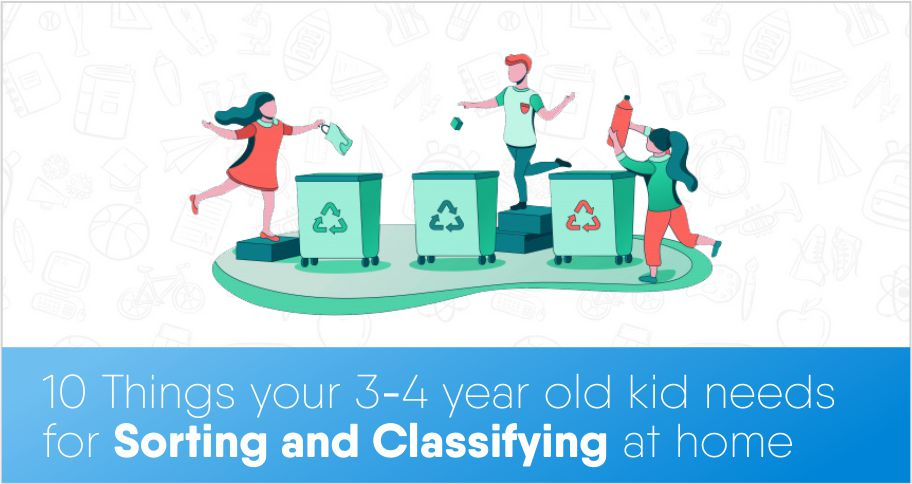 10 Things your 3-4-year-old kid needs for Sorting and Classifying at home