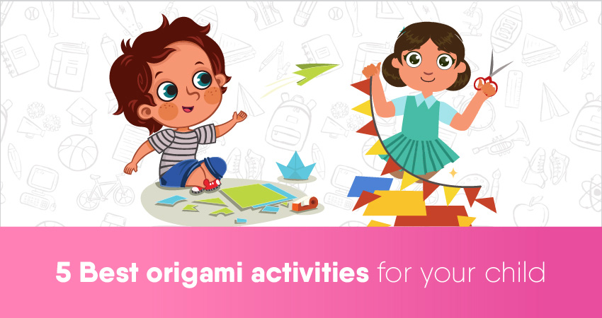 5 Best origami activities For your Child