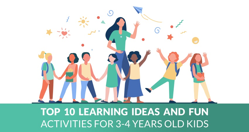 Top 10 learning ideas and fun activities for 3-4 years old kids
