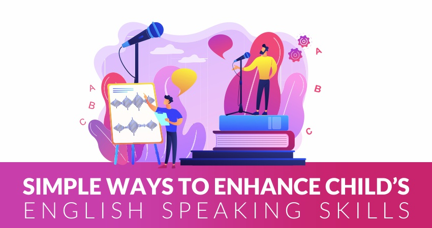 How to improve my child's English speaking skills