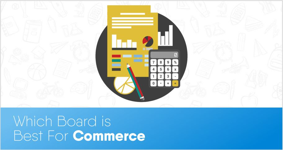 Which board is best for commerce