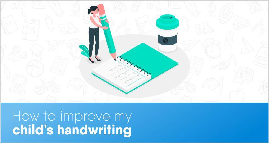 How to improve my child's handwriting?