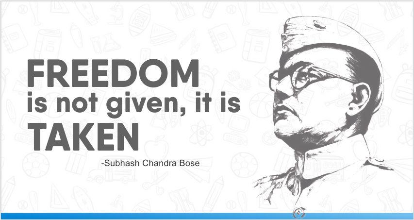 quote by Netaji on Netaji's birthday