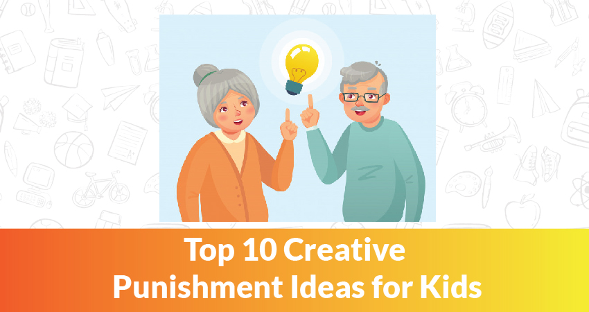 Top 10 Creative Punishment Ideas for Kids