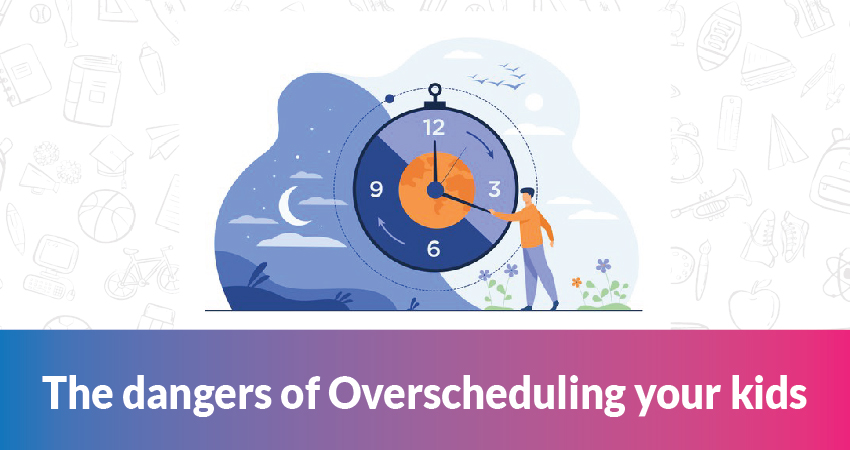 The dangers of Overscheduling your kids