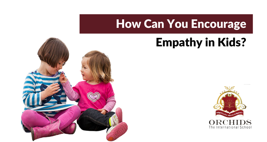 How Can You Encourage Empathy in Kids?