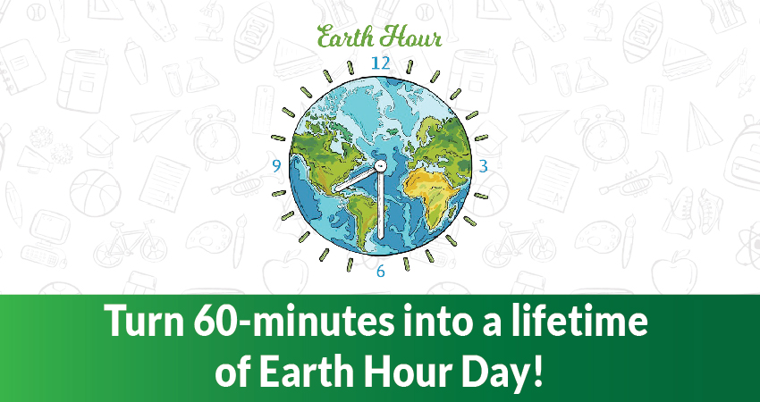 Celebrating Earth Hour Day, Everyday!