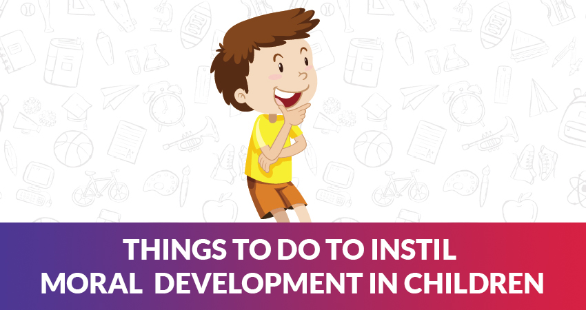 Moral development in Children-Stages and What should you do.