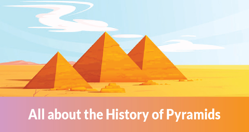 The History of pyramids