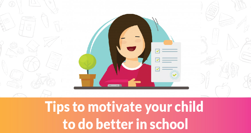 How to motivate your child to do better in school