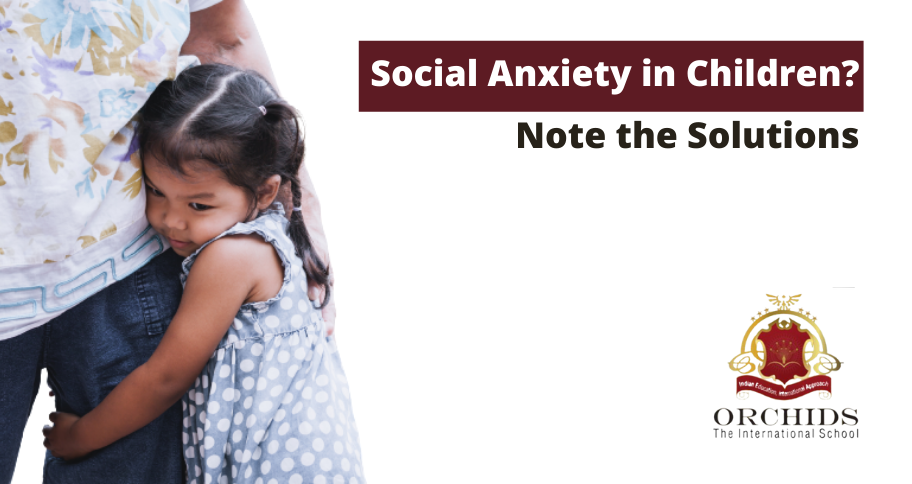 Tips To Solve Social Anxiety Problems In Children