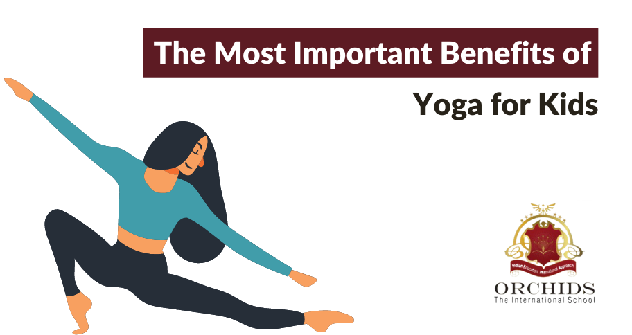 The Most Important Benefits of Yoga for Kids