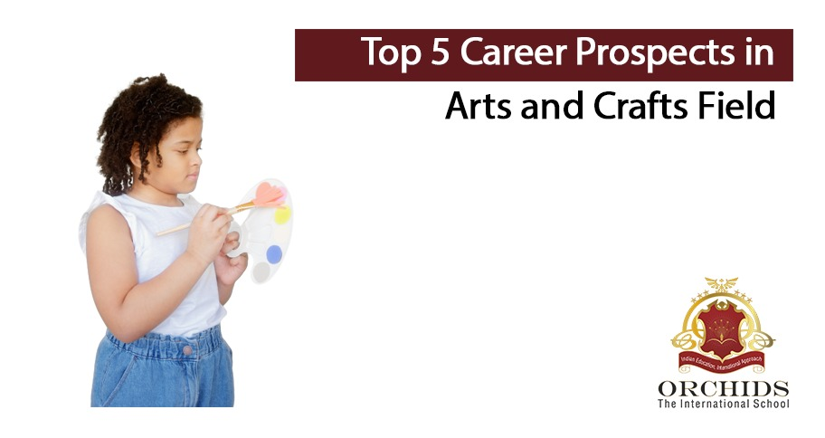 Top 5 Career Prospects in Arts and Crafts