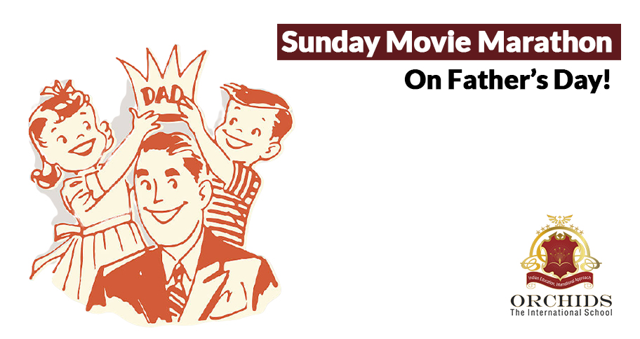 Father's Day Special Movies to Watch with My SuperDAD!