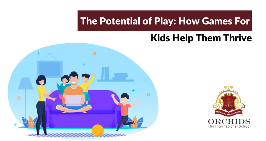 The Potential of Play: How Games For Kids Help Them Thrive