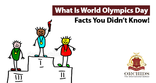 World Olympics Day: A Celebration of Sports, Culture and Friendship