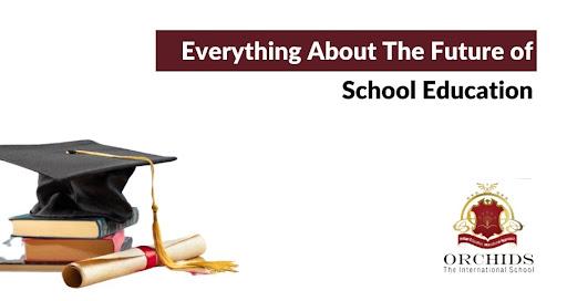 The Future of School Education