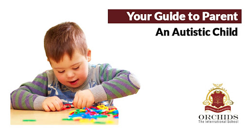 6 Things Parents Should Know While Raising Children with Autism